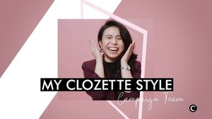 Next on #MyClozetteStyle series, we have the campaign team! Watch the video and learn about their personal style tricks and the best fashion tips they've been given. #Clozette #TeamClozette