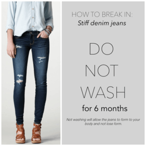Stiff denim jeans shouldn't be washed for six months. Let it follow your body's form. Taylor fit jeans for your body!