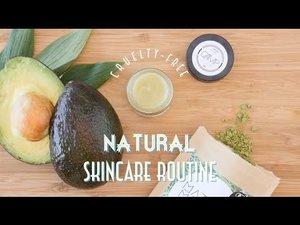 Natural, Cruelty-Free Skincare Routine - YouTube